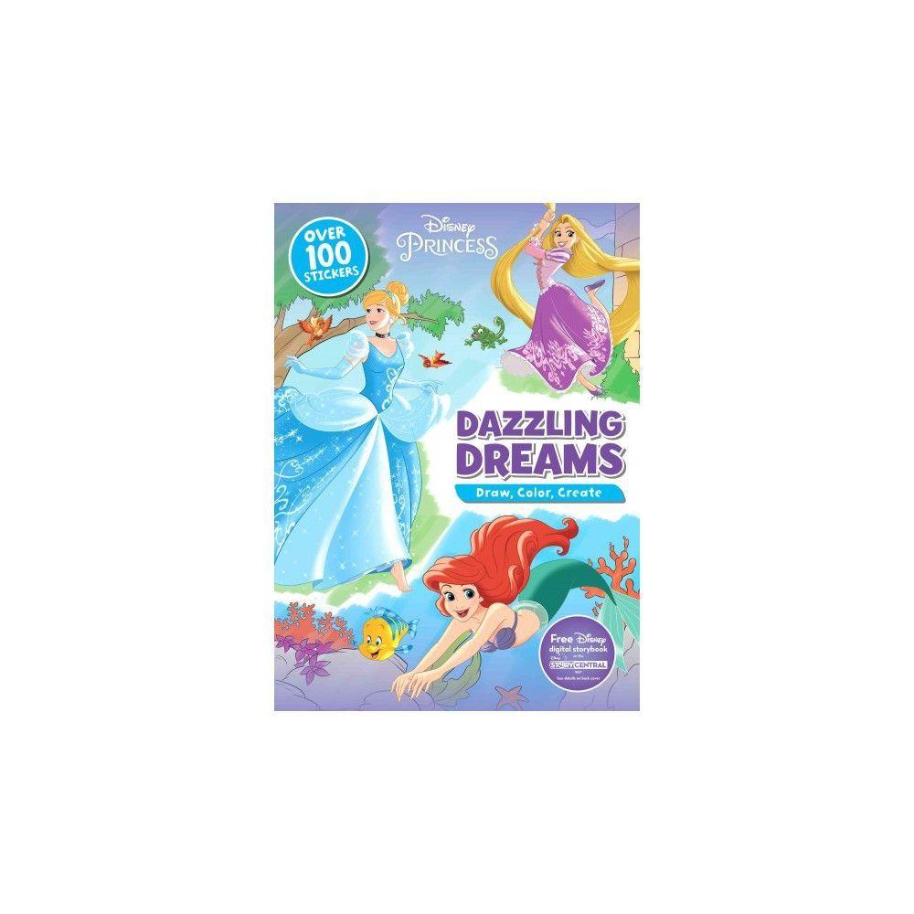 Disney Princess Dazzling Dreams : Draw, Color, Create: Includes Free ...