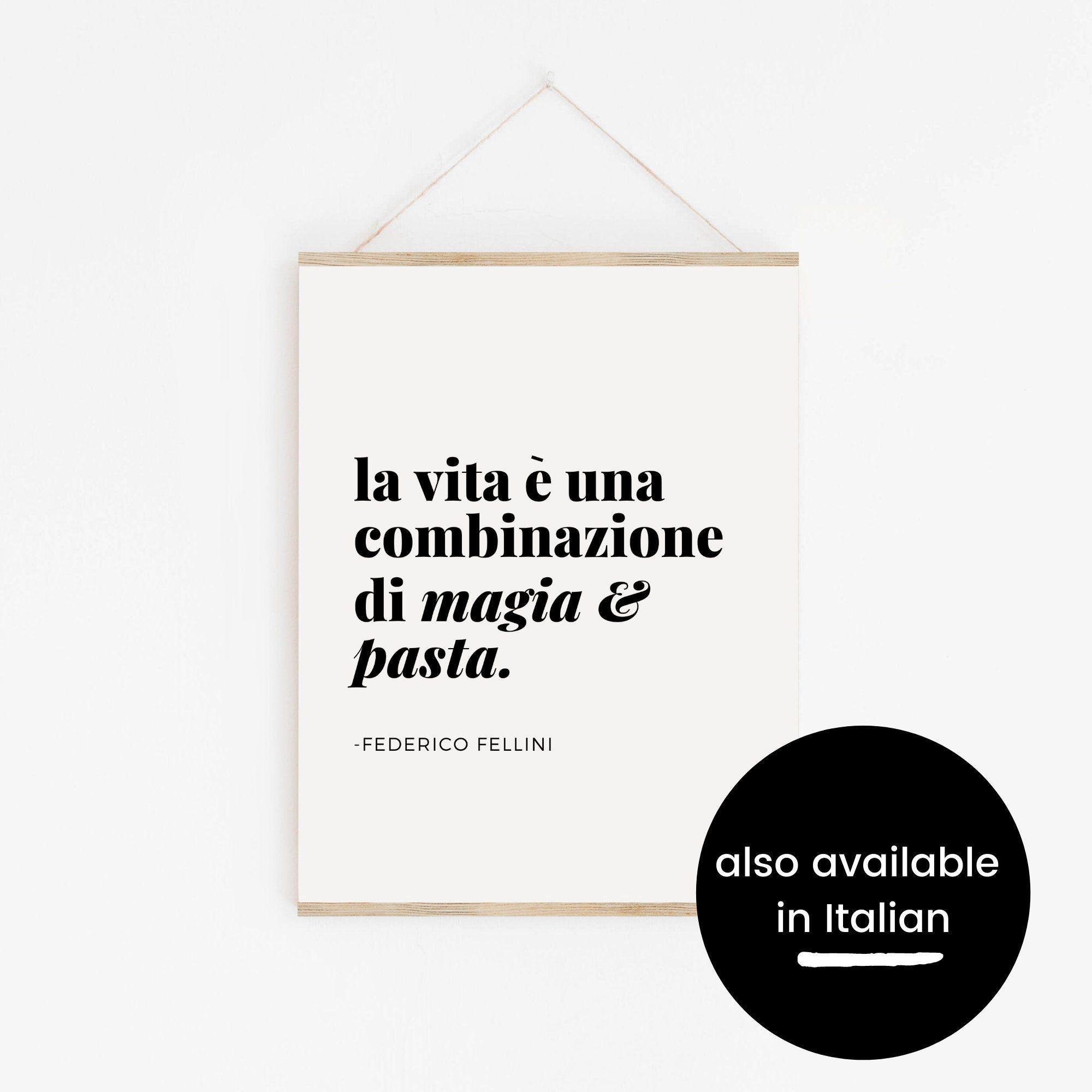 Magic & Pasta Art Print in English - Fellini Quote Art Print - Italy Lovers Gifts - Italian Language Quotes