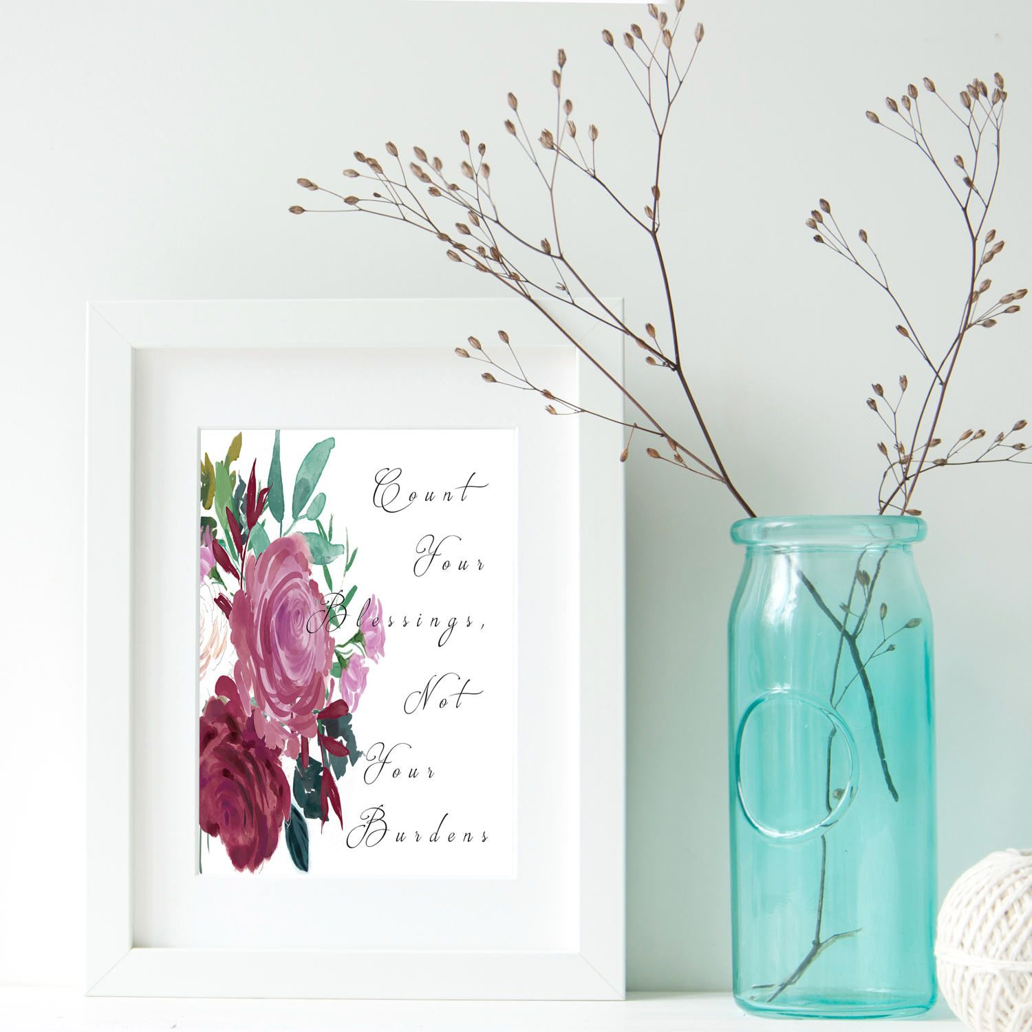 Count Your Blessings Not Your Burdens Watercolor Floral