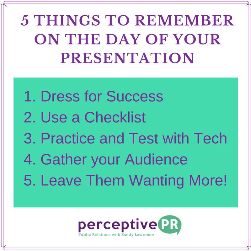 5 Things to Remember on the Day of Your Presentation