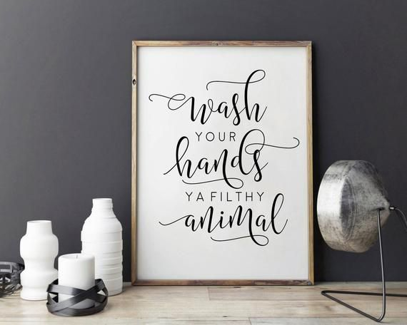 bathroom wall decor wash you hands ya filthy animal funny print rh pinterest com