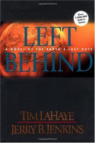 Left Behind. the first book in the series probably the 2nd best book I have ever read