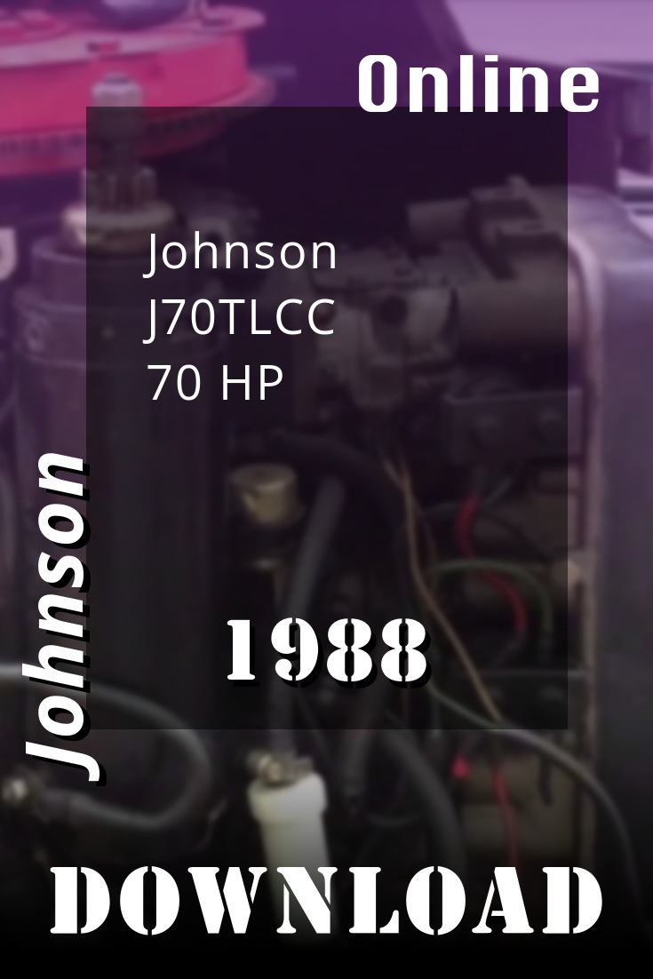 1988 J70tlcc Johnson 70hp Outboard Motor Service Manual Download
