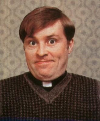 one of my favorite comedy shows- Father Ted (1995 TV) Ardal