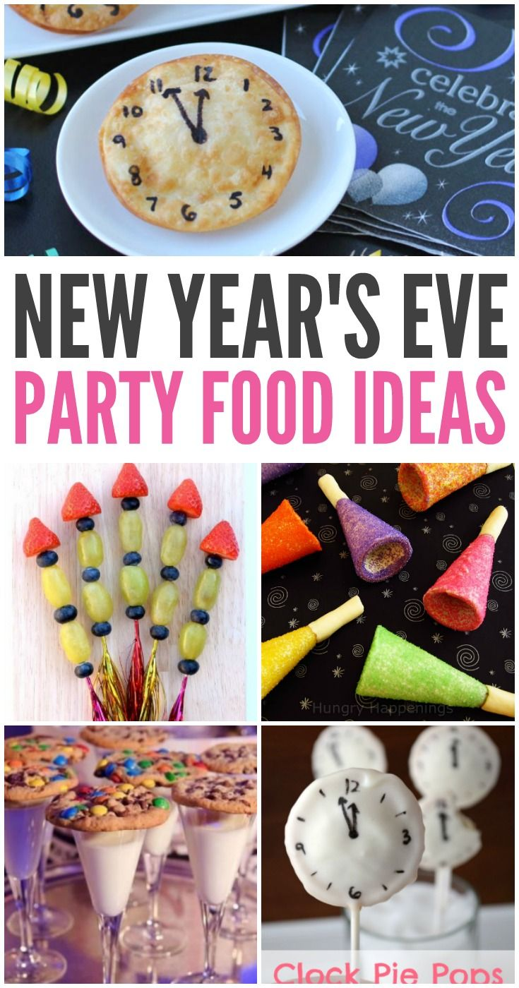 New Year S Eve Party Food Ideas In 2020 New Years Eve Party Ideas Food Party Snacks Easy Party Snacks