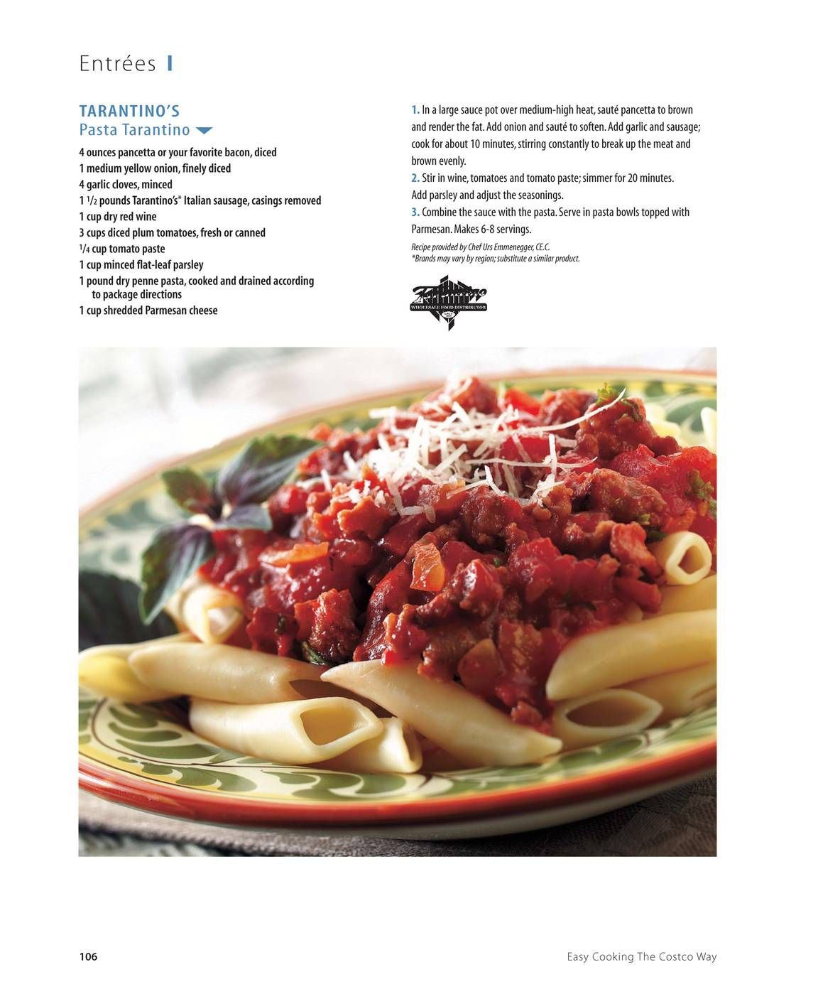 The Costco Connection Magazine Builds Community Among Costco Members By Combining Information About What S New At Costco With Easy Cooking Pasta Dishes Cooking