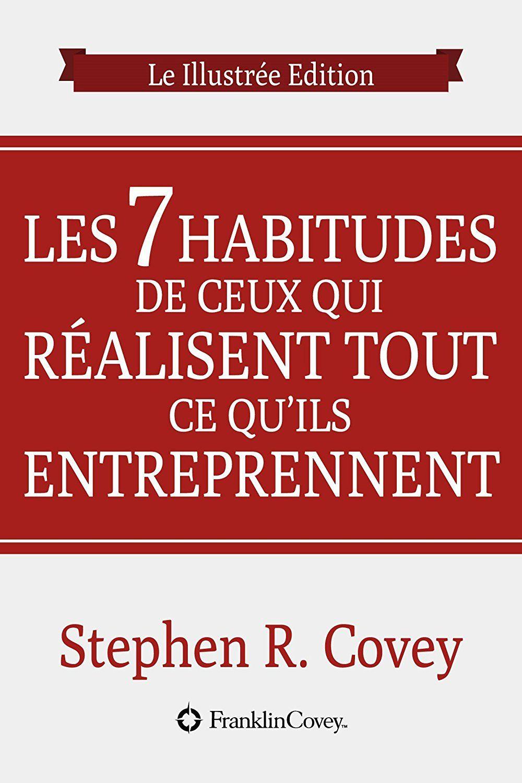 Les Sept Habitudes Des Gens Efficaces : habitudes, efficaces, Habitudes, Très, Efficaces:, Snapshots, Edition, Novelty, Sign,, Coven