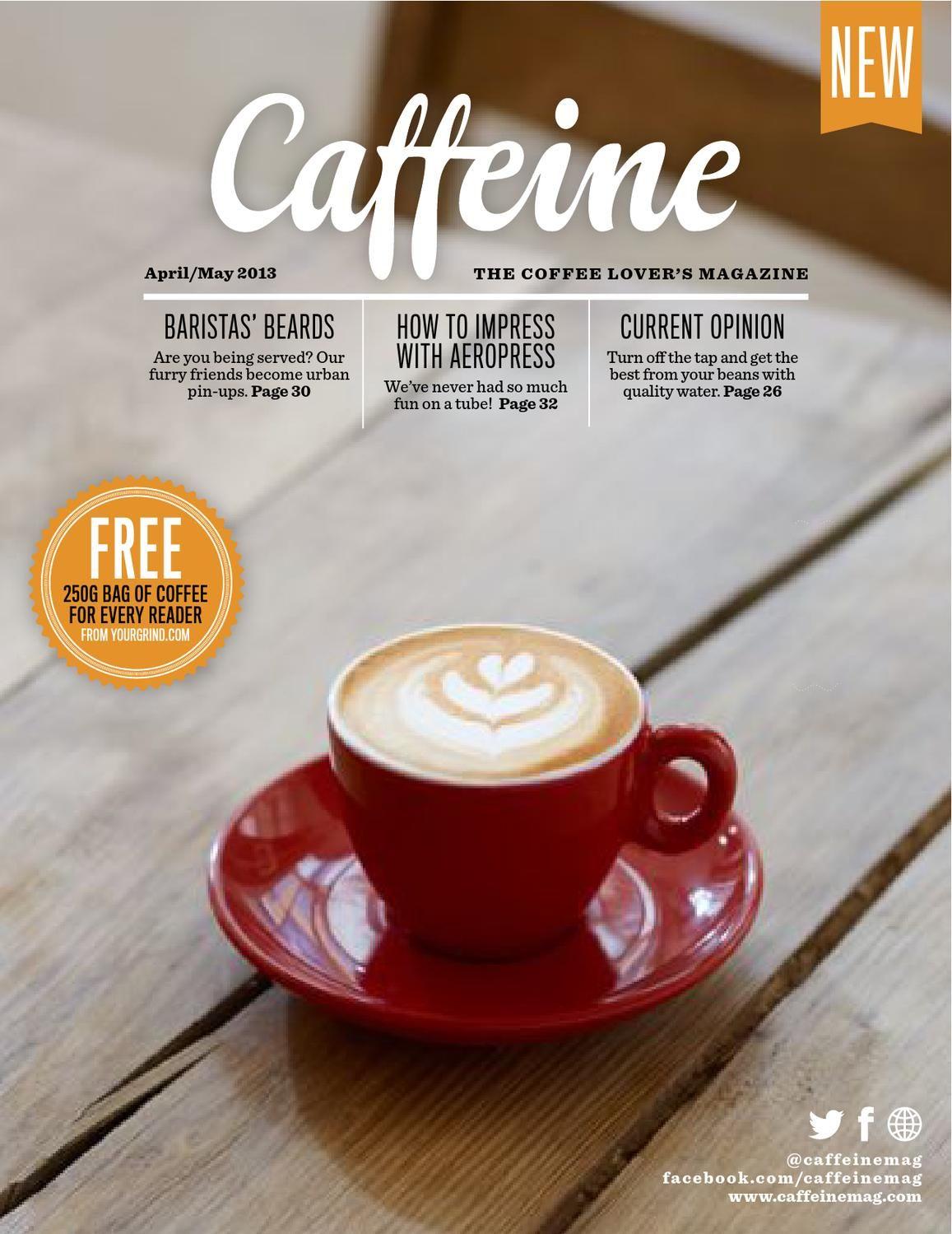 Caffeine Issue 2 Coffee Magazine Coffee Poster Design Caffeine