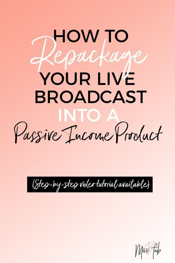 Repurpose The Free Live Broadcast As A Passive Income Product Live Broadcast Broadcast Video Marketing