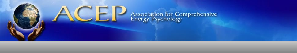 Association for comprehensive energy psychologyacep
