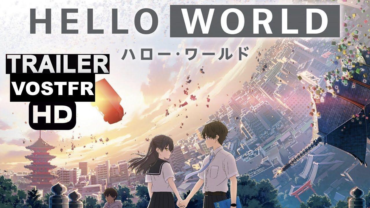 HELLO WORLD TRAILER VOSTFR [ANIME 2019] Bande