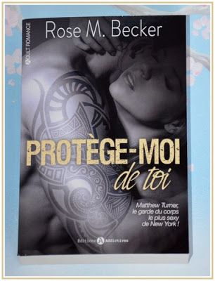 Les Lectures De Val Protege Moi De Toi De Rose M Becker Livres Jeunes Adultes Livres Romantiques Lecture