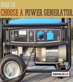 How To Choose A Power Generator Survival Life Survival Life Power Generator Emergency Generator