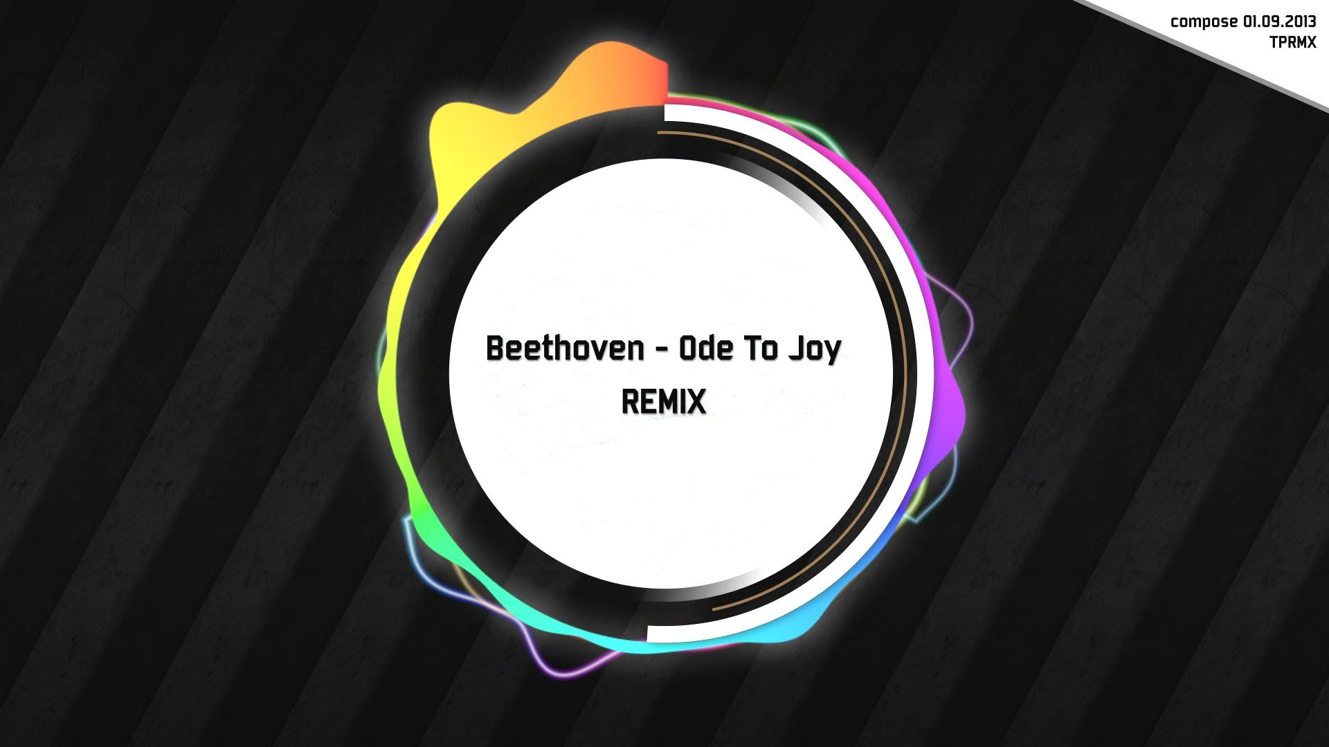 Tprmx Beethoven Symphony No 9 4th Ode To Joy Remix Arrange