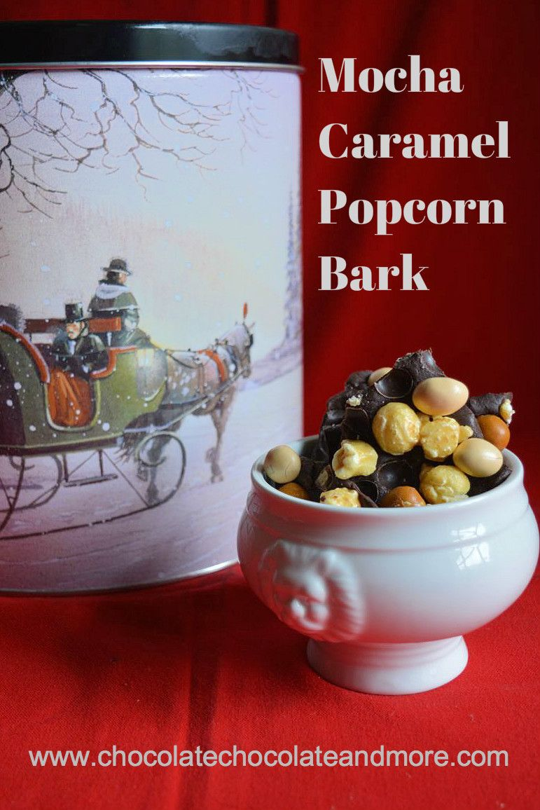 Mocha Caramel Popcorn Bark Chocolate Chocolate And More Recipe Popcorn Bark Caramel Popcorn Caramel