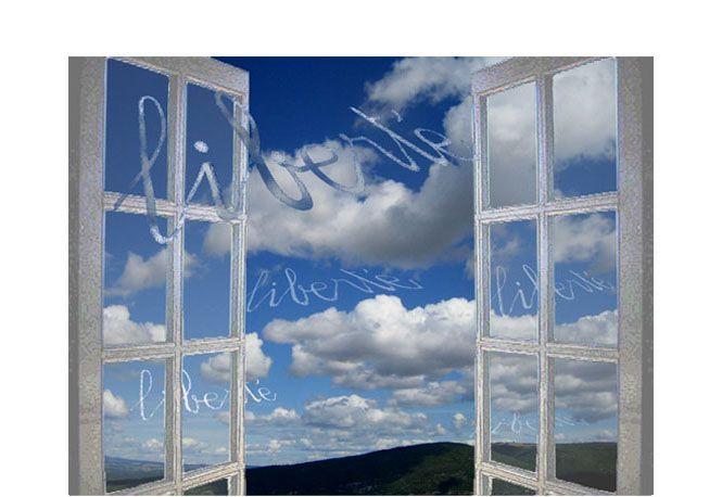 Fenêtre sur la liberté.