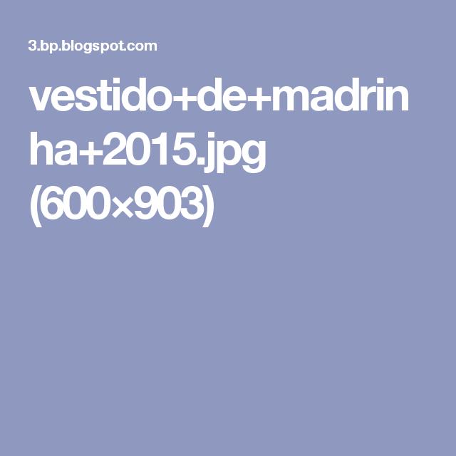 vestido+de+madrinha+2015.jpg (600×903)