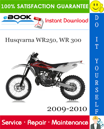 Husqvarna Wr250 Wr 300 Motorcycle Service Repair Manual 2009 2010 Download Repair Manuals Repair Yamaha