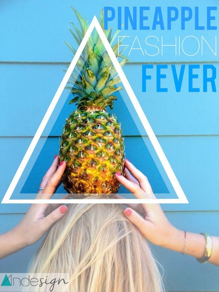 Pineapple fashion fever ! :)