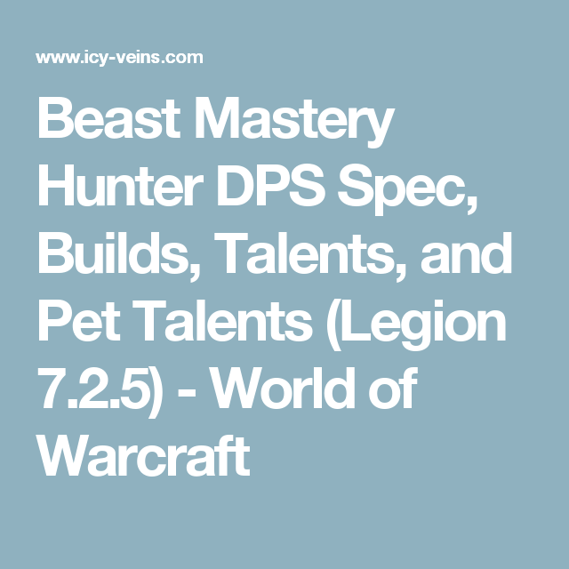 Beast Mastery Hunter Dps Spec Builds Talents And Pet Talents Battle For Azeroth 8 3 Wow Battle Hunter Beast