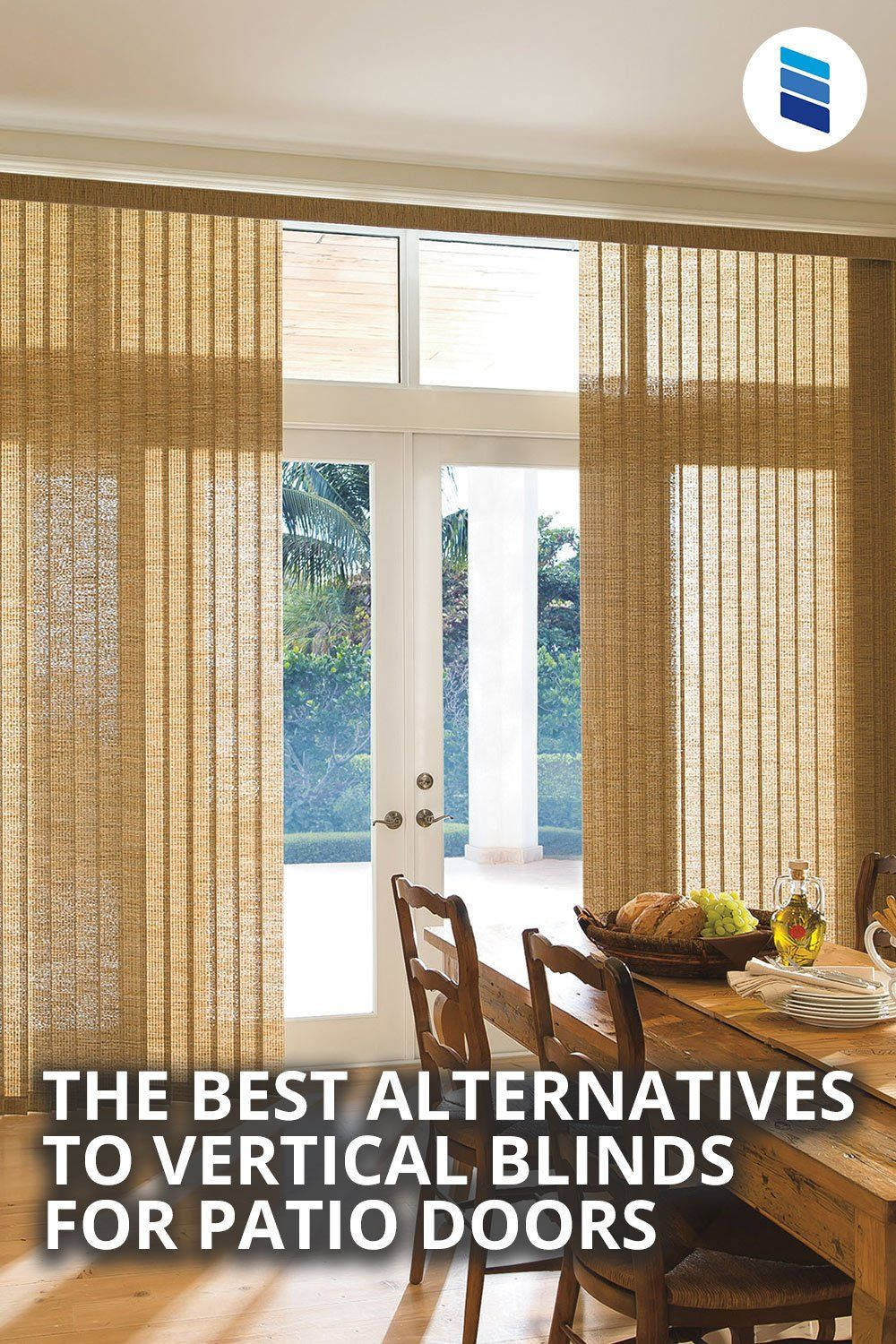 Blinds For Sliding Glass Doors Alternatives To Vertical Blinds Blinds Com In 2020 Patio Door Treatments Door Coverings Glass Door Coverings