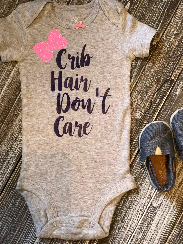 90ad0c2e4 Crib Hair Don't Care - Baby Bodysuit, Just Woke Up, Nap, Cute Baby ...