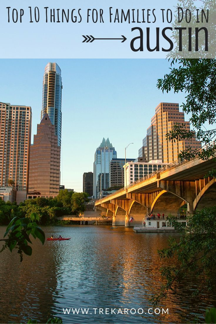 10 Fun Things To Do In Austin Tx With Kids Family Vacations In Texas Best Family Vacation Destinations Texas Travel Weekend Getaways