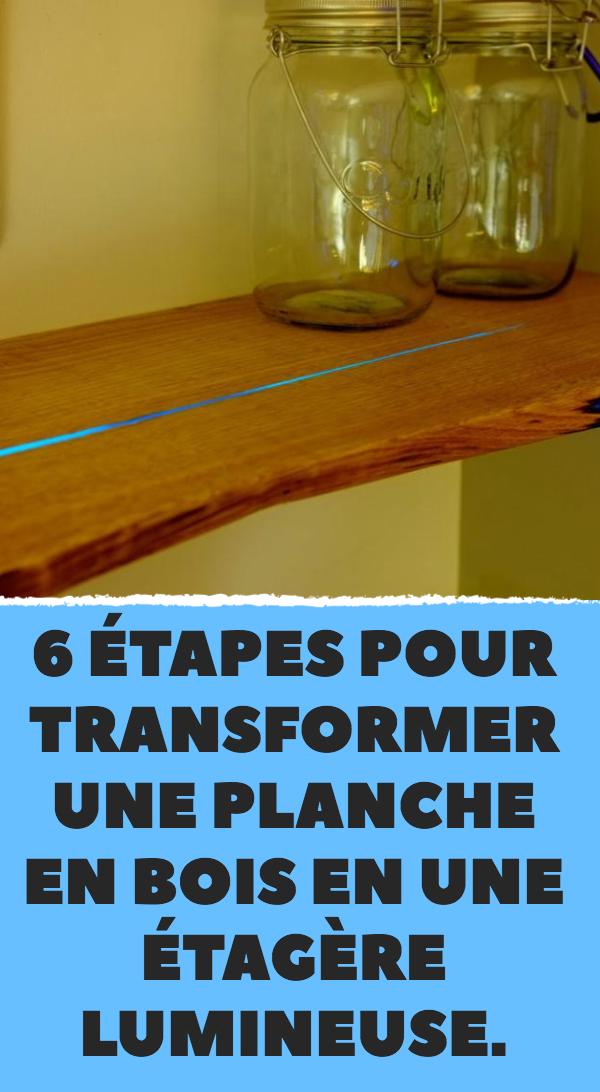 6 tapes pour transformer une planche en bois en une tag re lumineuse bricolage. Black Bedroom Furniture Sets. Home Design Ideas