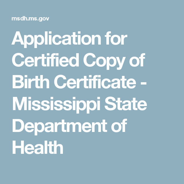 Application For Certified Copy Of Birth Certificate Mississippi