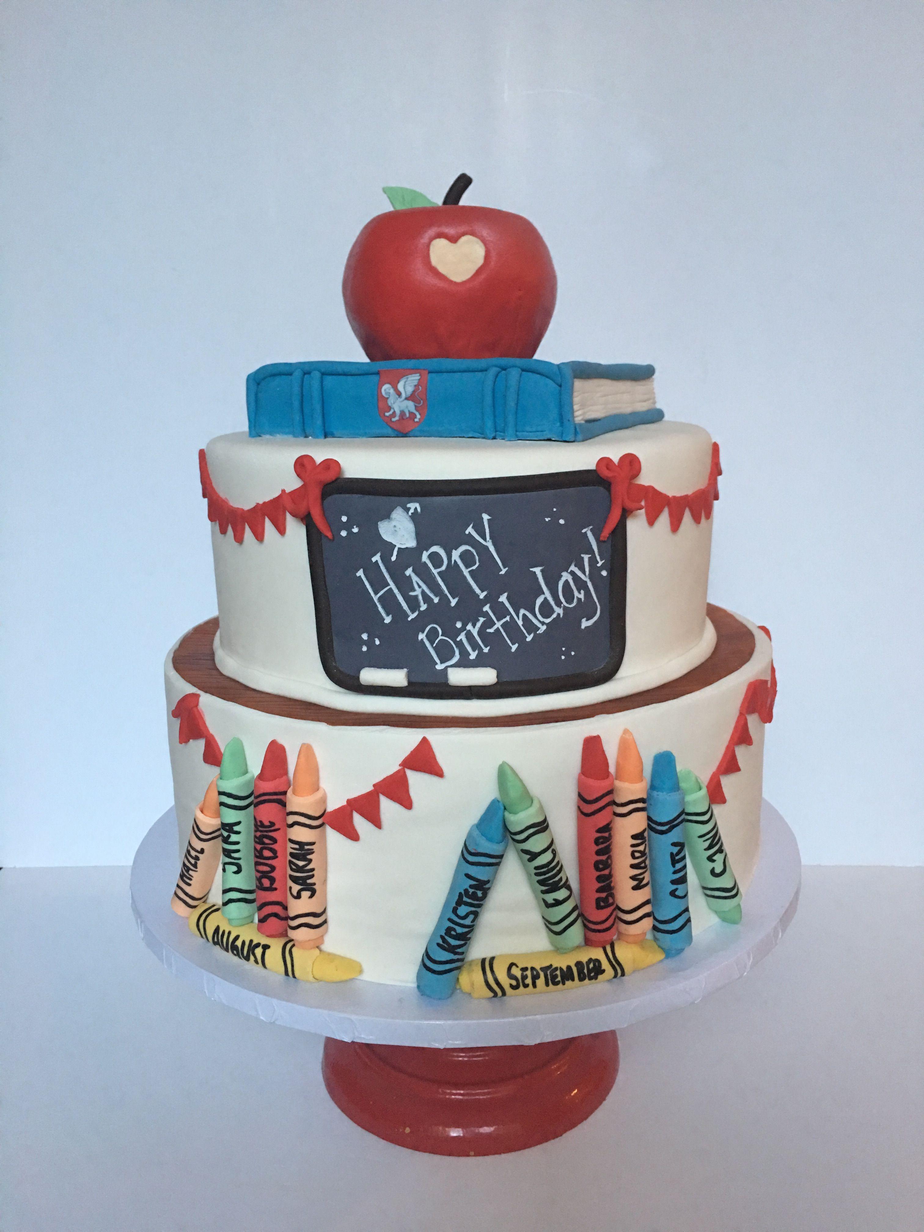 Teacher appreciation cake This teacher birthday cake celebrates