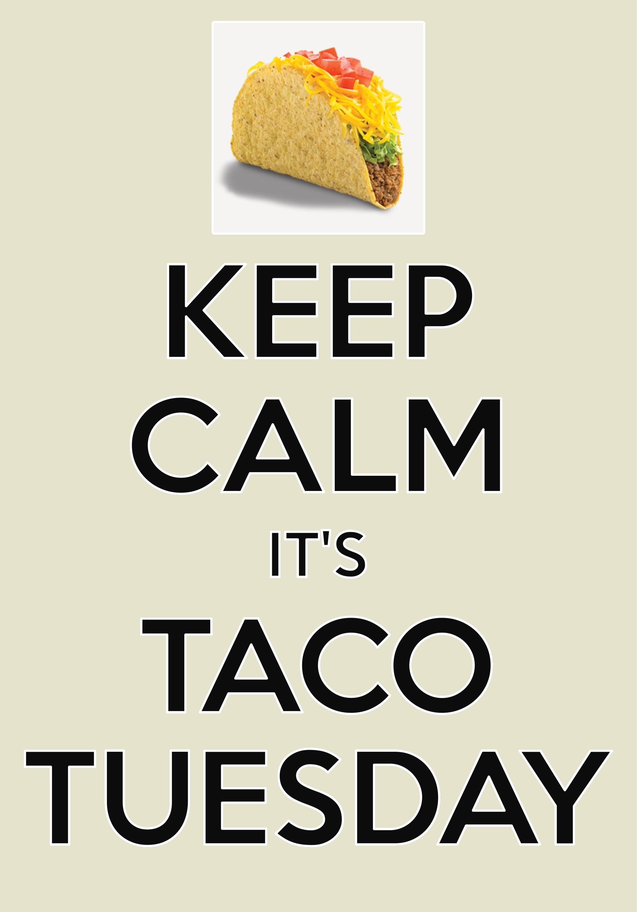 Happy Taco Tuesday Images : happy, tuesday, images, Tuesday, Created, Carry, #keepcalm, #tacotuesday, Happy, Taco,, Tuesday,, Quotes
