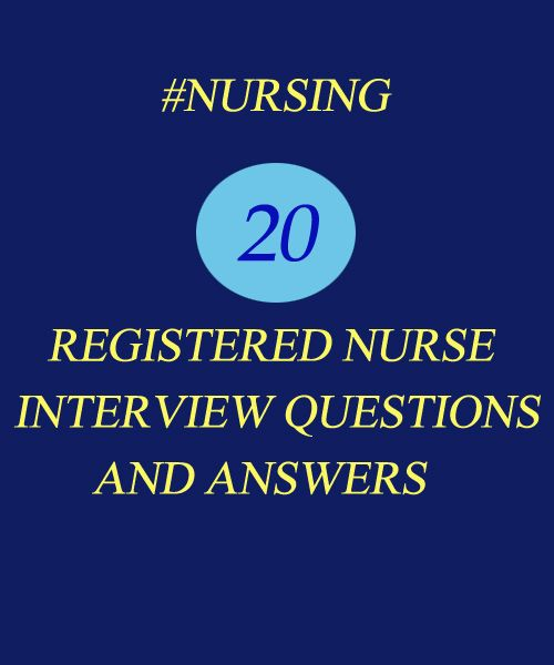 Most Frequently Asked Registered Nurse Interview Questions ...