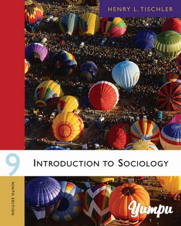Introduction to sociology henry l tischler 9 edition dz introduction to sociology henry l tischler 9 edition dz sociologie fandeluxe Gallery