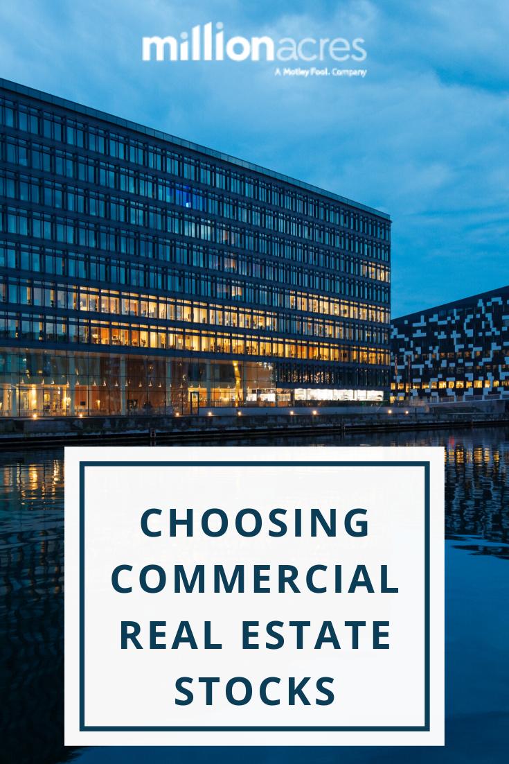 Choosing Commercial Real Estate Stocks In 2020 Commercial Real Estate Real Estate Estates