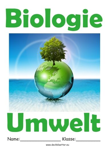 Deckblatt Biologie Umwelt | Schule | Homeschool, International day