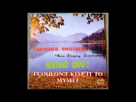 ▶ I Couldn't Keep It To Myself The Thrasher Brothers - YouTube