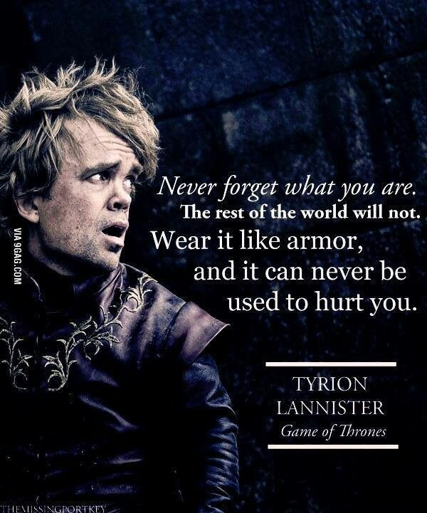 Tyrion Lannister Quotes Extraordinary Game Of Thrones  Tyrion Lannister Quote  Game Of Thrones