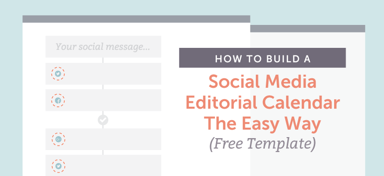 Social Media Editorial Calendar How To Organize Yours Free