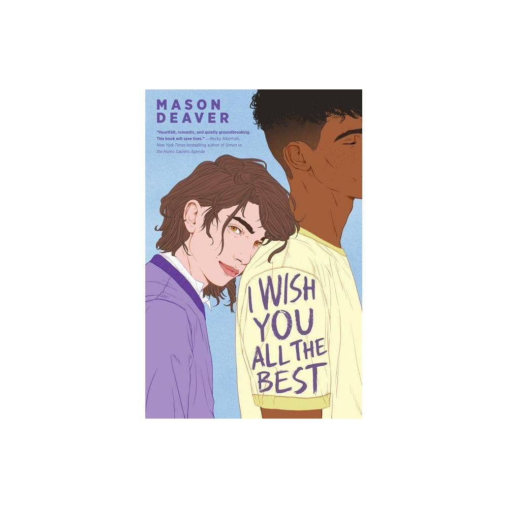 I Wish You All The Best By Mason Deaver Hardcover Hardcover