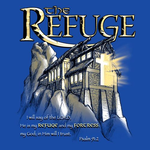The Refuge || KEN YOUNG CO || Youth Group Shirts, Church Shirts, Church  Shirt Design Ideas, Youth Group Shirt Design Ideas, Psalms, He Is My  Refuge, ...