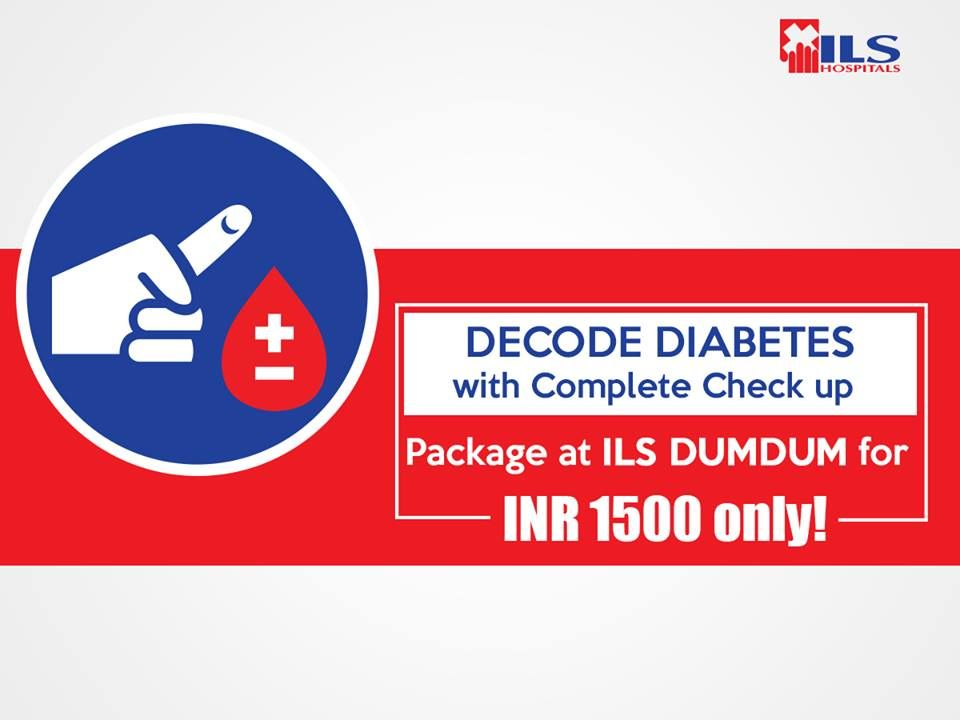 Overcome #Diabetes with proper health check up and treatment at ILS Dumdum. Complete package at INR 1500 only! #DiabetesCare