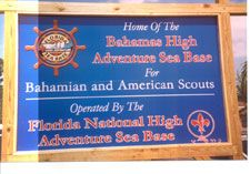 We attended Sea Base Bahamas this summer (2012) to mark the completion of the 'Triple Crown' of National High Adventure Bases.