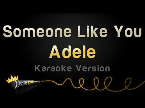 Someone Like You Adele Karaoke Track Sing King Karaoke On