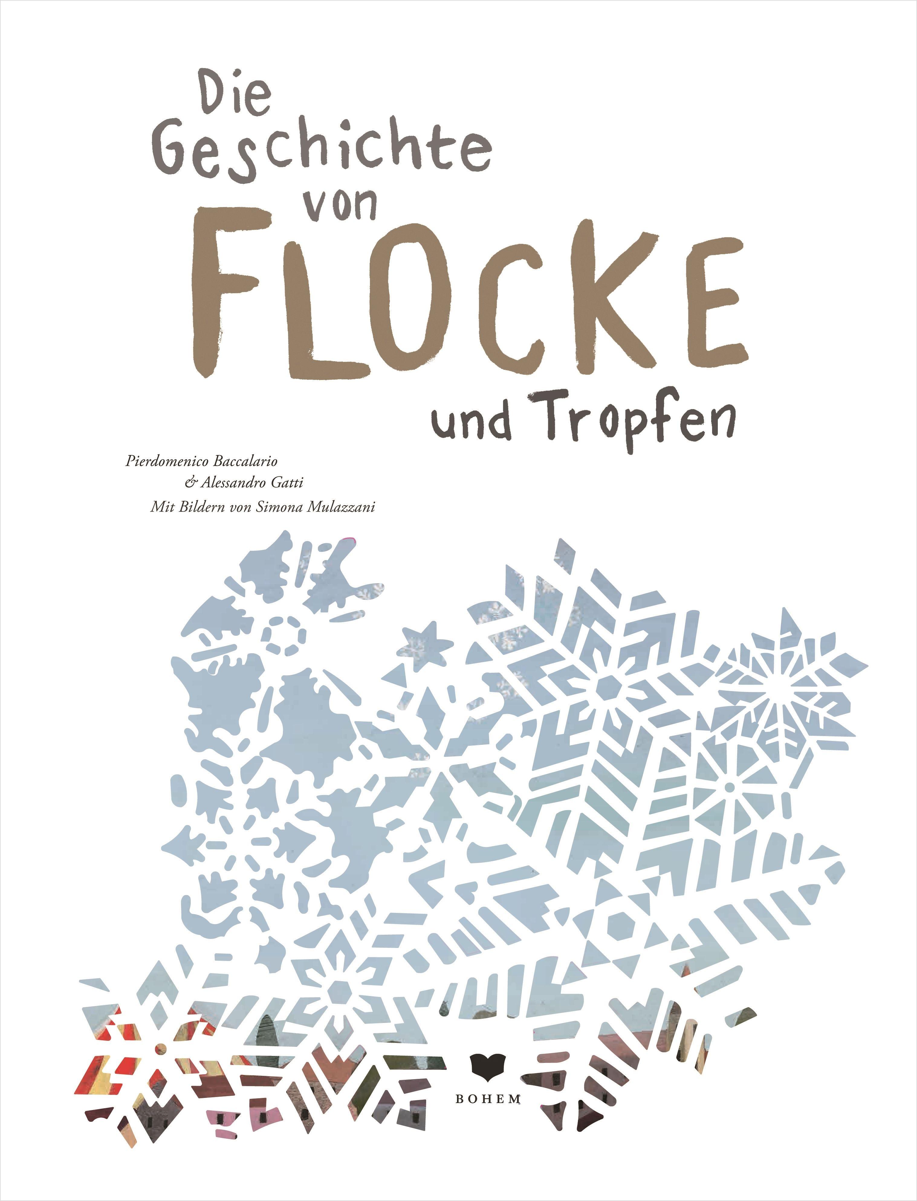 Die Geschichte Von Flocke Und Tropfen Kinderbuchlesen De Kinderbucher Bucher Lesen Bilderbuch