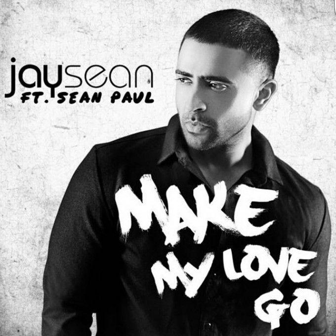 Jay Sean, Sean Paul – Make My Love Go (single cover art)