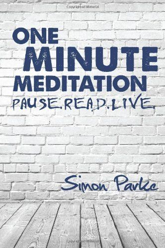 One Minute Meditation by Simon Parke, http://www.amazon.co.uk/gp/product/1910121037/ref=as_li_qf_sp_asin_il_tl?ie=UTF8&camp=1634&creative=6738&creativeASIN=1910121037&linkCode=as2&tag=spiritualityc-21