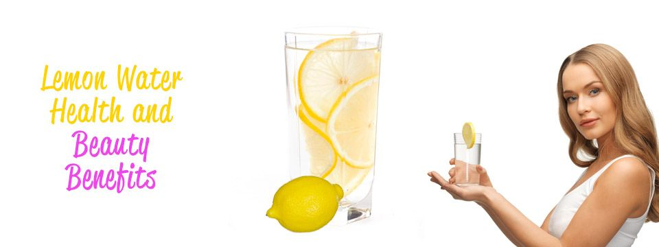 Best Benefits Of Lemon Water For Skin Hair And Health With