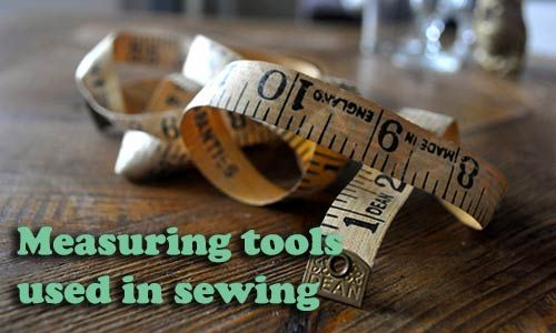 A quick explanation of the measuring tools used in sewing.