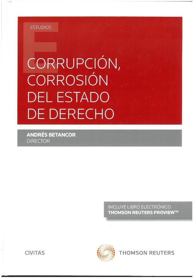 Betancor Rodríguez, Andrés : Corrupción, corrosión del Estado de ...