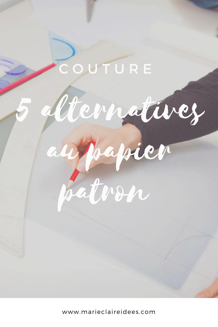 5 alternatives au papier patron couture sewing. Black Bedroom Furniture Sets. Home Design Ideas